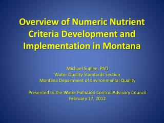 Overview of Numeric Nutrient Criteria Development and Implementation in Montana