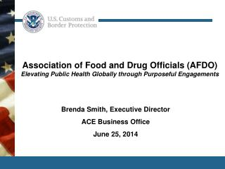 Brenda Smith, Executive Director ACE Business Office June 25, 2014