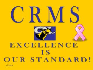 41910 CRMS EXCELLENCE