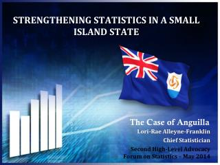 STRENGTHENING STATISTICS IN A SMALL ISLAND STATE