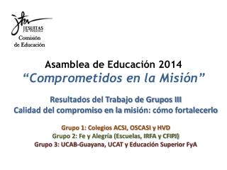 """Asamblea de Educación 2014 """"Comprometidos en la Misión"""""""