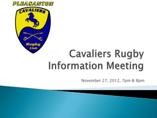 Cavaliers Rugby  Information Meeting
