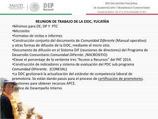 REUNION  DE TRABAJO DE LA EIDC,  YUCATÁN Mínimos para DE, DP Y  PTC