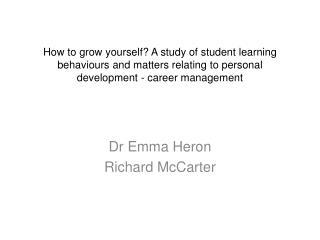 Dr Emma Heron Richard McCarter