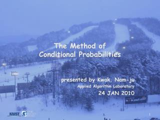 The Method of Conditional Probabilities