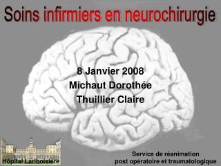 8 Janvier 2008 Michaut Doroth e Thuillier Claire