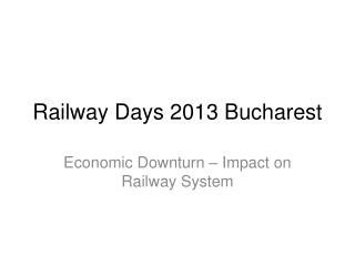 Railway  Days 2013  Bucharest