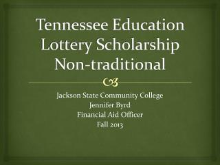 Tennessee Education Lottery Scholarship Non-traditional