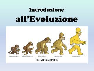 Introduzione  all�Evoluzione