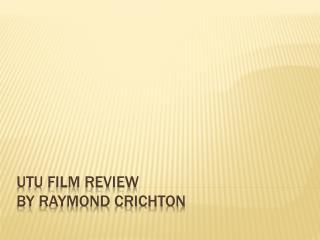 Utu film review By Raymond Crichton