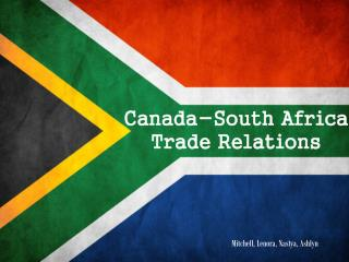 Canada-South Africa Trade Relations