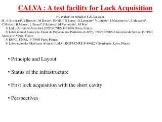 CALVA : A test facility for Lock Acquisition