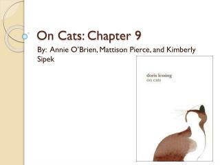 On Cats: Chapter 9