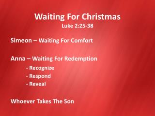 Waiting For Christmas Luke 2:25-38