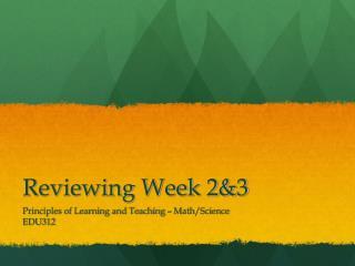 Reviewing Week  2&3