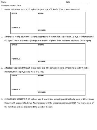 Name ________________________________________________		Date _________________ Momentum worksheet