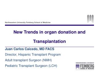 New Trends in organ donation and Transplantation