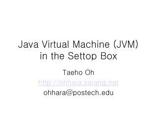 Java Virtual Machine JVM in the Settop Box