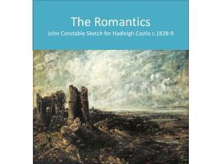 The Romantics John Constable Sketch for  Hadleigh  Castle c.1828-9