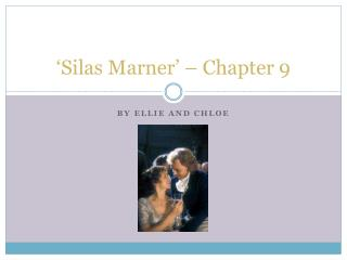 'Silas  Marner ' – Chapter 9
