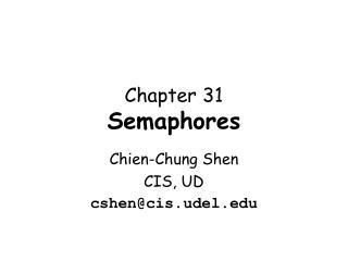 Chapter 31 Semaphores