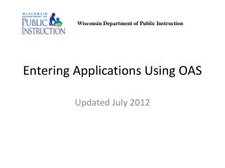 Entering Applications Using OAS