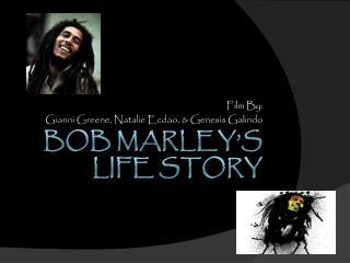 Bob Marley's Life Story