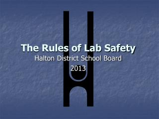 The Rules of Lab Safety