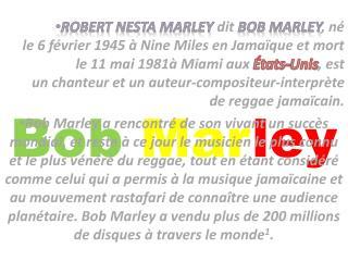 Bob Mar ley