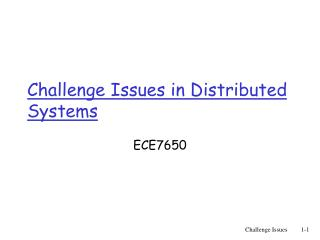 Challenge Issues in Distributed Systems