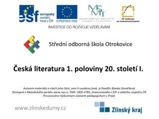 Česká literatura 1. poloviny 20. století I.