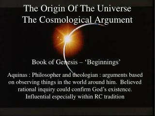 The Origin Of The  Universe The Cosmological Argument