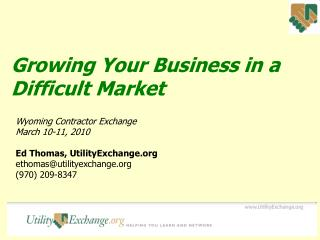 Growing Your Business in a Difficult Market