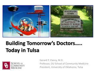 Building Tomorrow's Doctors….. Today in Tulsa