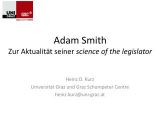 Adam Smith Zur Aktualit�t seiner  science of the legislator