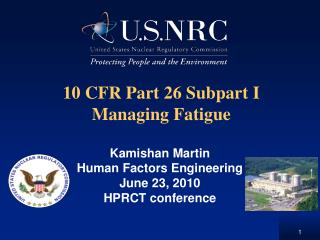 10 CFR Part 26 Subpart I Managing Fatigue