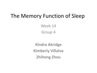The Memory Function of Sleep