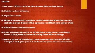 TODAY: Do now:  Write 1 of our classroom discussion rules Quick review of rules Opinion cards