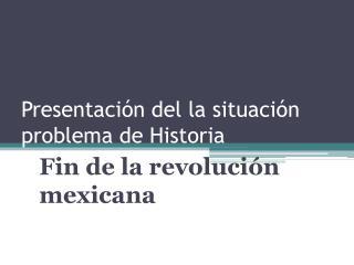 Presentación del la situación problema de Historia