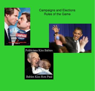 Campaigns and Elections Rules of the Game