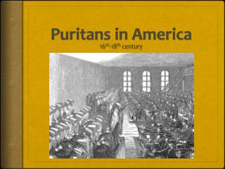 Puritans in America