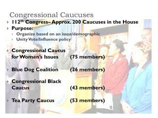 Congressional Caucuses