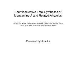 Enantioselective  Total Syntheses of  Manzamine  A and Related Alkaloids