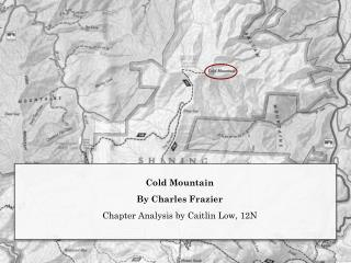 Cold Mountain By Charles Frazier Chapter Analysis by Caitlin Low, 12N