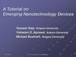A Tutorial on Emerging Nanotechnology Devices