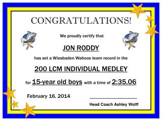 CONGRATULATIONS ! We proudly certify  that JON RODDY