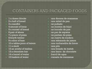 CONTAINERS AND PACKAGED FOODS