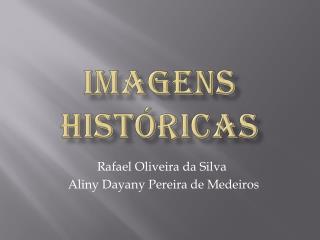 Imagens históricas