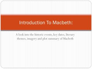 Introduction To Macbeth: