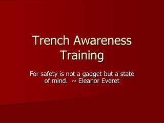 Trench Awareness Training
